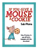 If You Give a Mouse a Cookie Sub Plan