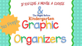 If You Give a Mouse a Cookie & The Night Before Kindergarten Graphic Organizers