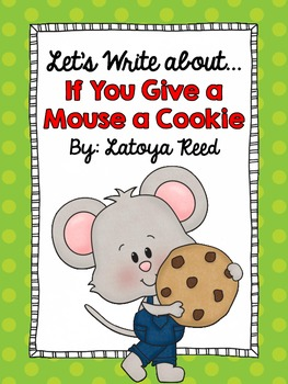 If You Give a Mouse a Cookie Writing Center for Primary Writers