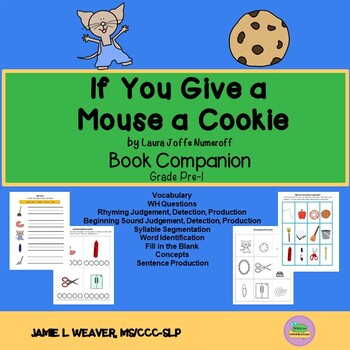 If You Give a Mouse a Cookie by Laura Joffe Numeroff Literacy Book Companion
