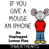 If You Give a Mouse an iPhone Lesson Plan