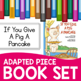 If You Give a Pig a Pancake Adapted Piece Book Set