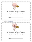 If You Give a Pig a Pancake Emergent Reader