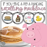 If You Give a Pig a Pancake Retelling and Sequencing Craft