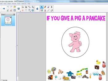 If You Give a Pig a Pancake--SMARTBOARD FILE