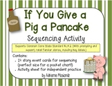 If You Give a Pig a Pancake Sequencing Activity