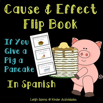 If You Give a Pig a Pancake Cause and Effect in Spanish