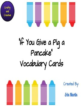 If You Give a Pig a Pancake Vocabulary Cards