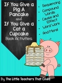 If You Give a Pig a Pancake and If You Give and Cat a Cupcake Mini Unit