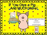 If You Give a Pig a Pancake...and MUCH MORE! --Literacy/Math/SACC/STEM