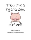 If You Give a Pig a Pancake... five senses    Common Core