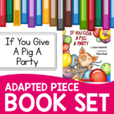 If You Give a Pig a Party Adapted Piece Book Set