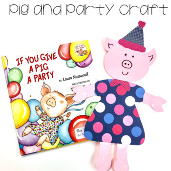 If You Give a Pig a Party Fun!