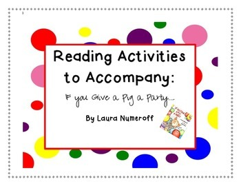 If You Give a Pig a Party- Reading Activities!