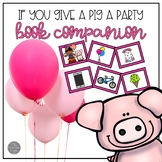If You Give a Pig a Party Sequencing