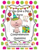 If You Give a Pig a Party by Laura Numeroff Reading Compre