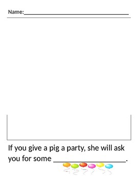 If You Give a Pig a Party writing response