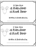 If You Give a Reindeer a Root Beer booklet