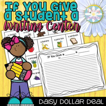 Cause and Effect - If You Give a Student a Writing Center - DOLLAR DEAL