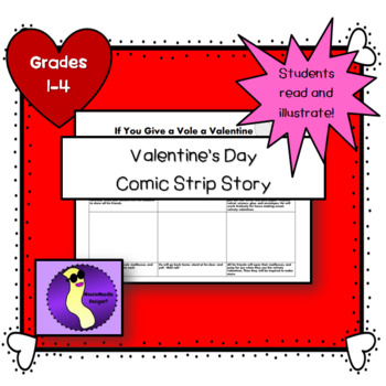 If You Give a Vole a Valentine Comic Strip Story, Literacy