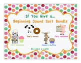 If You Give a...Beginning Sound Sort Bundle