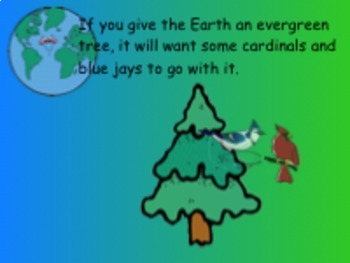 If You Give the Earth an Evergreen Tree