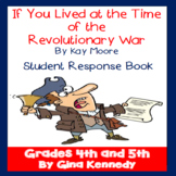If You Lived At the Time of The Revolutionary War, Kay Moore Writing Activities