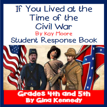 If You Lived At the Time of The Civil War, Kay Moore Book Writing Activities
