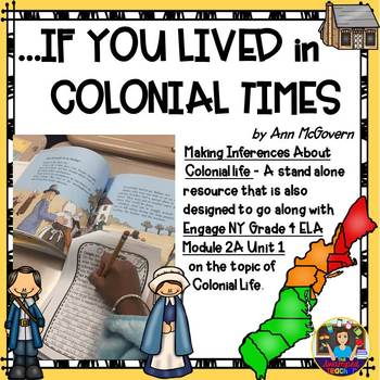 If You Lived In Colonial Times -Reader's Response EngageNY Gr 4 Module 2A Unit 1