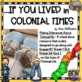If You Lived In Colonial Times -Reader's Response EngageNY