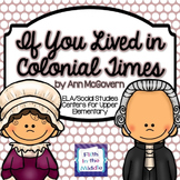 If You Lived in Colonial Times ELA/SS Centers for Upper El
