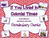 If You Lived in Colonial Times Vocabulary Cards