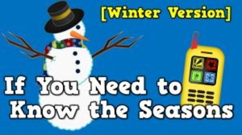 If You Need to Know the Seasons [WINTER version] (video)