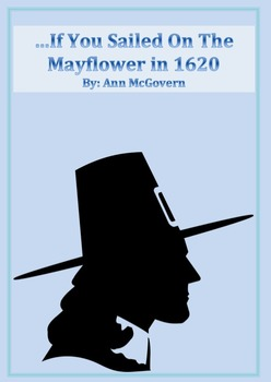 …If You Sailed on the Mayflower: A Before, During and After Activity/Assessment