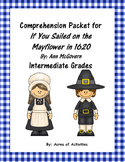 If You Sailed on the Mayflower in 1620 Comprehension Packet