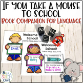 If You Take A Mouse To School: A Book Companion For Language