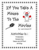 If You Take A Mouse To The Movies Activities