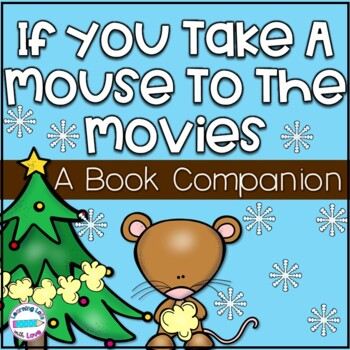 If You Take A Mouse To The Movies *Book Companion*
