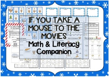 """""""If You Take A Mouse To The Movies"""" Math & Literacy Compan"""