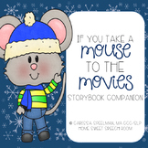 If You Take A Mouse To The Movies Speech and Language Book Companion