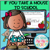 If You Take a Mouse To School...Interactive Google Slides