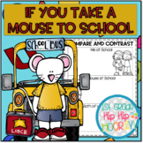 Back to School Literacy Companion...  If You Take a Mouse to School!