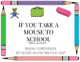 If You Take a Mouse to School: A Book Companion for SLPs