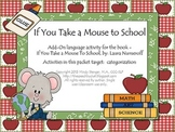 If You Take a Mouse to School (Add-On Language Activity)