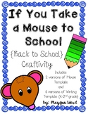 If You Take a Mouse to School {Back to School} Craftivity