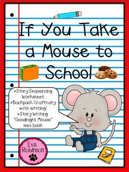 If You Take a Mouse to School- Back to School Fun with Mouse!