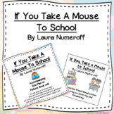 If You Take a Mouse to School Bundle Picture Book Unit and