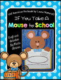 Unit Based on the Book IF YOU TAKE A MOUSE TO SCHOOL