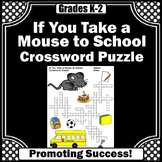 If You Take a Mouse to School Activities Speech Vocabulary Crossword Puzzle