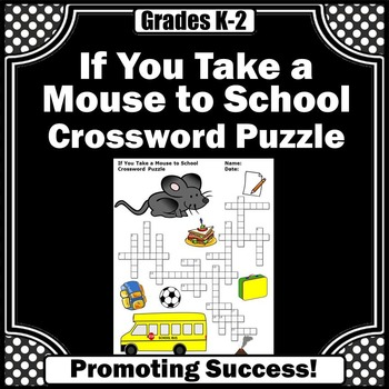 If You Take a Mouse to School Crossword Puzzle Back to Sch
